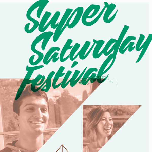 Image with two students that reads Super Saturday Festival